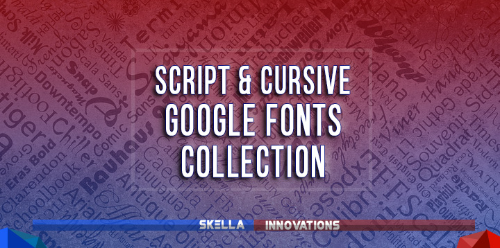 Beautiful Script Google Fonts Collection for Your Web Design