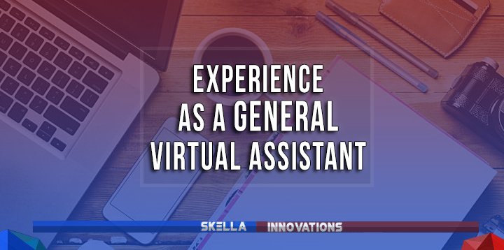 My Experience as a General Virtual Assistant